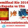 PREVIA-ESPAÑA-VS-USA-SEMIFINAL-RIO-2016-baloncestotecnico