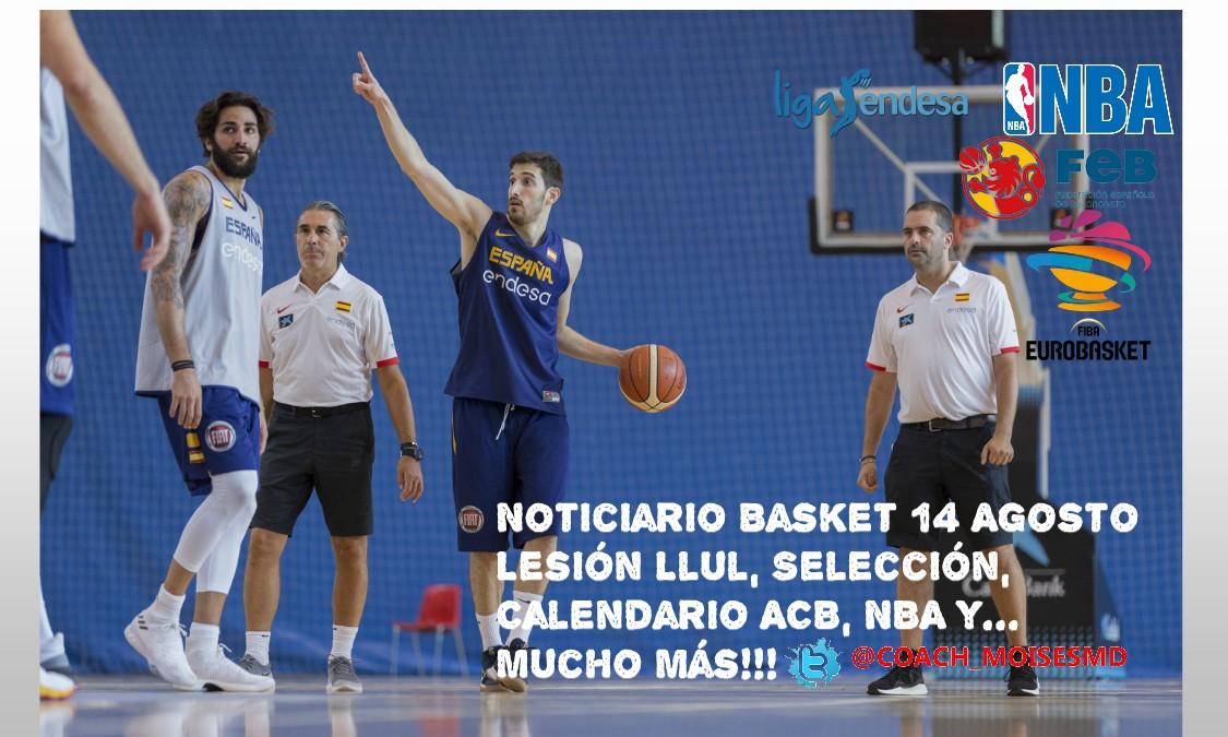 Eurobasket Calendario.Noticiario Baloncesto 14 Agosto Previa Vs Venezuela Lesion Llul